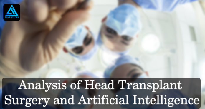 Analysis-of-Head-Transplant-Surgery-and-Artificial-Intelligence