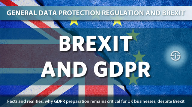 Brexit and GDPR - facts and realities