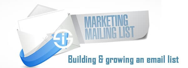Building and growing an email list