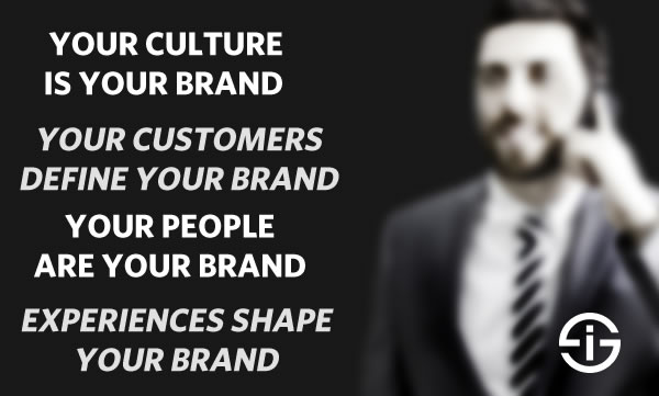 Customers culture people and brand