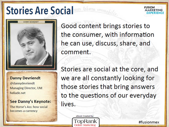 Danny Devriendt Content Marketing Conference Europe 2014 quote in the content marketing eBook by TopRank Online Marketing – via SlideShare