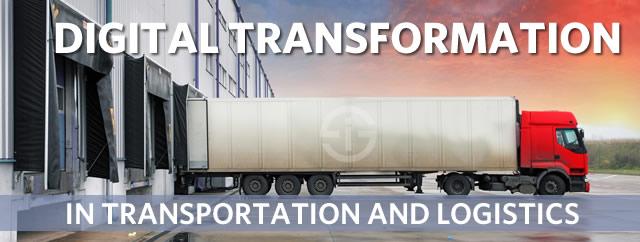Digital transformation in transportation and logistics