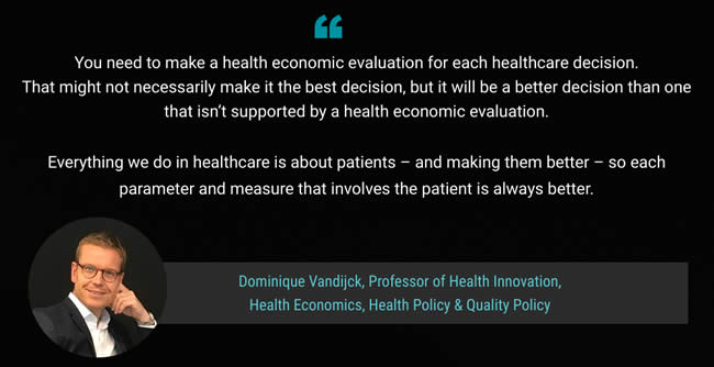 Dominique Vandijck quote health economic evaluation in healthcare and health technology investment decisions