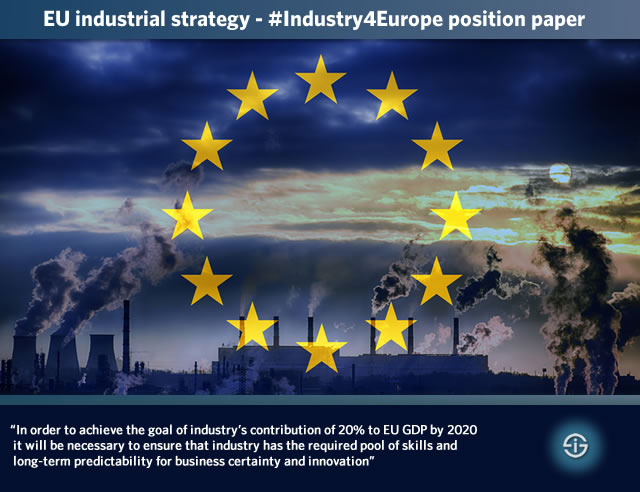 EU industrial strategy - Industry4Europe position paper for an ambitious EU industrial strategy - going further