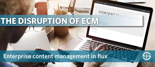 Enterprise content management disruption