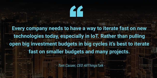 Every-company-needs-to-have-a-way-to-iterate-fast-on-new-technologies-in-IoT-says-Tom-Casaer