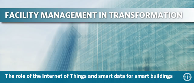 Facility management in digital transformation: the key role of the Internet of Things and data analytics in smart buildings.
