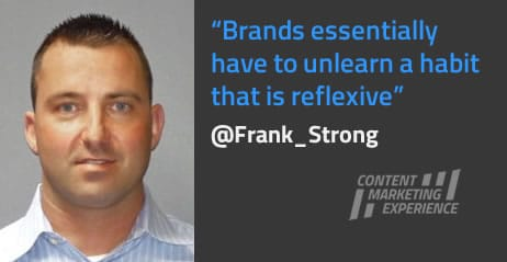 Frank Strong on one of the key challenges for brands