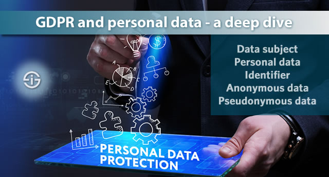 GDPR and personal data - a deep dive