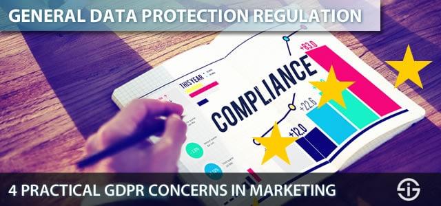 General Data Protection Regulation - GDPR - 4 practical GDPR concerns in marketing