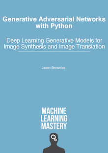 Generative Adversarial Networks with Python