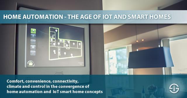 Home automation in the age of IoT and the smart home