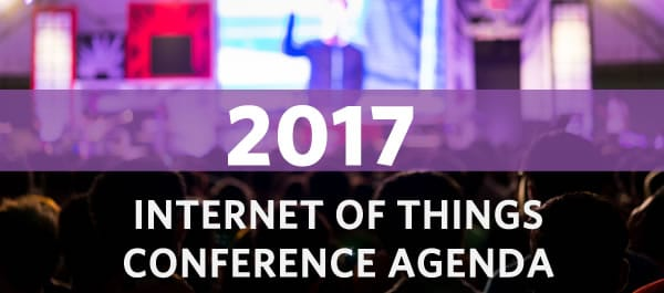 Internet of Things Conference and Congress Agenda 2017