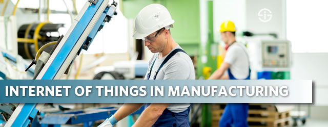 Internet of Things manufacturing