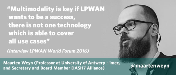 Interview quote Maarten Weyn at the occasion of the LPWAN World Forum 2016 – full interview here – picture source LinkedIn