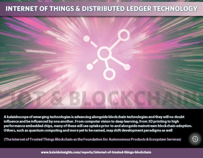 IoT and distributed ledger technology - Quote The Internet of Trusted Things Blockchain as the Foundation for Autonomous Products & Ecosystem Services