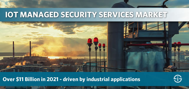 IoT managed security services market - over 11 billion USD in 2021 says ABI Research