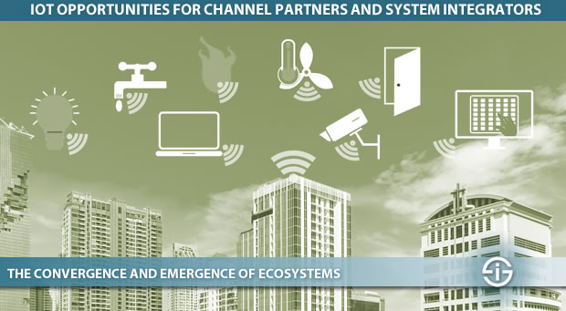 IoT opportunities for channel partners and system integrators