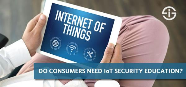 IoT security consumer education