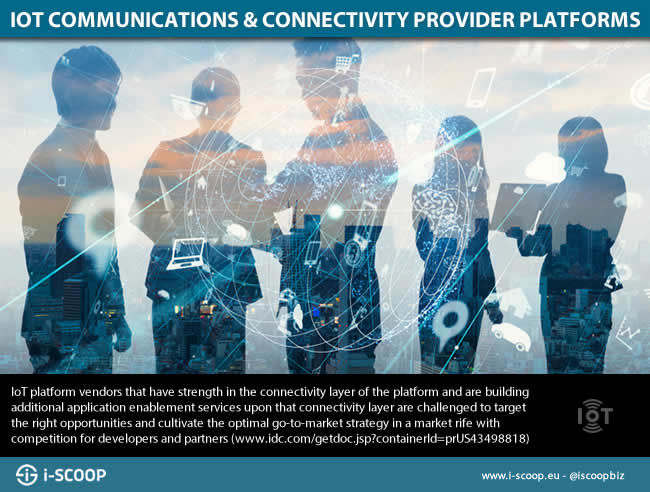 IoT wireless communication and network connectivity provider platforms