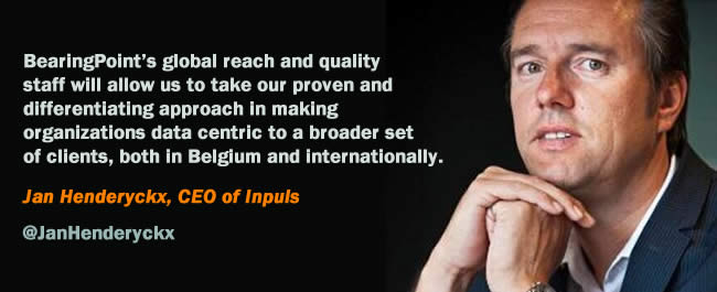 Jan Henderyckx comments on the acquisition of Inpuls by BearingPoint - We are proud to part of BearingPoint. It will allow us to take our proven and differentiating approach in making organizations data-centric to a broader set of clients, both in Belgium and internationally
