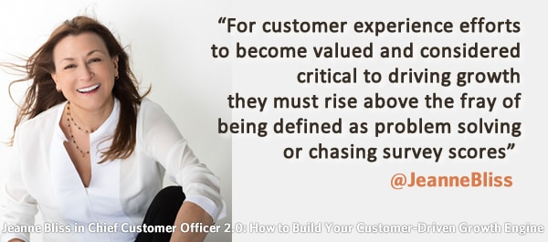Jeanne Bliss on customer experience - quote from Chief Customer Officer 2