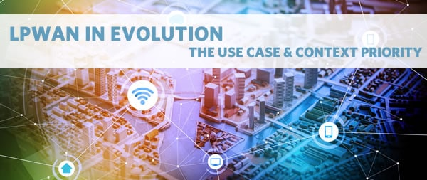 LPWAN technologies use case and context priority
