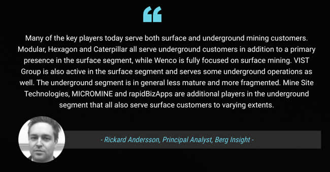 Many of the key players today serve both surface and underground mining customers says Rickard Andersson Principal Analyst Berg Insight in a comment on the connected mining report - Rickard Andersson on LinkedIn