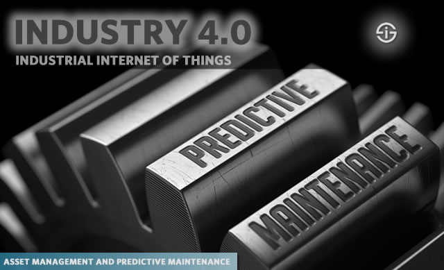 Predictive maintenance and asset management - industry 4.0 - industrial internet of things