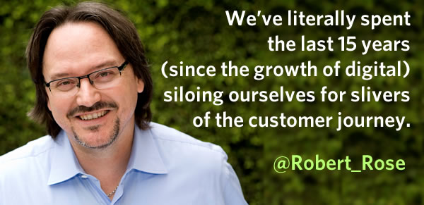 Robert Rose on the customer journey and silos