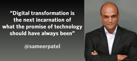 Sameer Patel on digital transformation