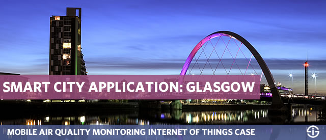 Smart city application Glasgow - mobile air quality monitoring Internet of Things case