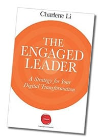 The Engaged Leader by Charlene Li - available now