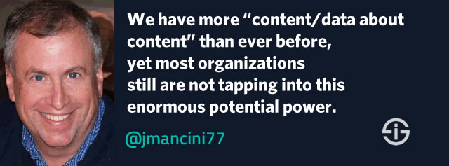 We have more content and data about content than ever before - John Mancini