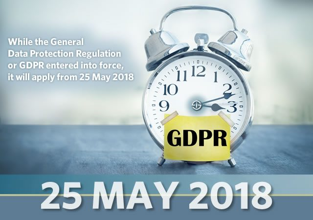 While the General Data Protection Regulation already entered into force it will apply from 25 May 2018 which means the official GDPR deadline for compliance is also on 25 May 2018