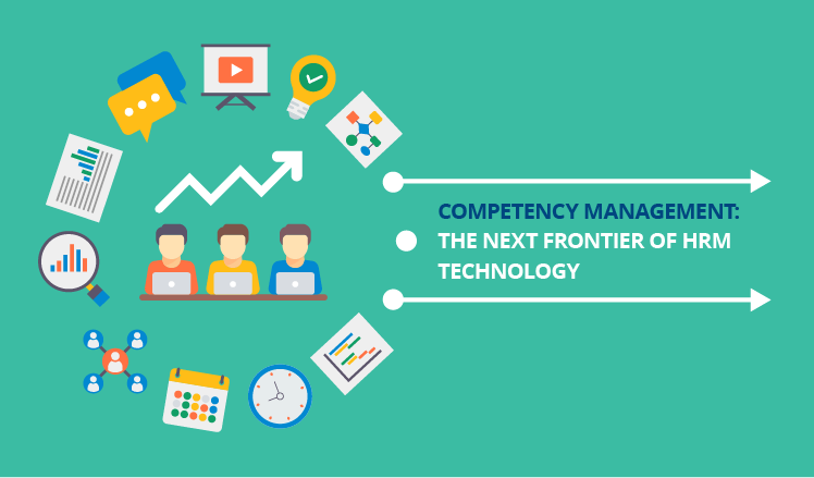 Competency management: The next frontier of HRM technology