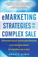 eMarketing Strategies for the Complex Sale by Ardath Albee