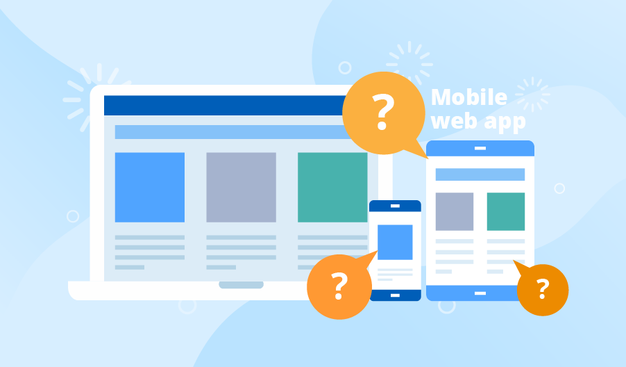 Mobile web application: When and how it's better than the other application types