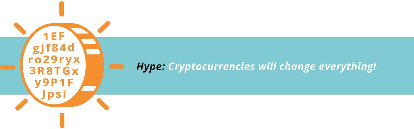 Cryptocurrencies will change everything