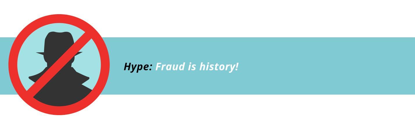 Fraud is history!