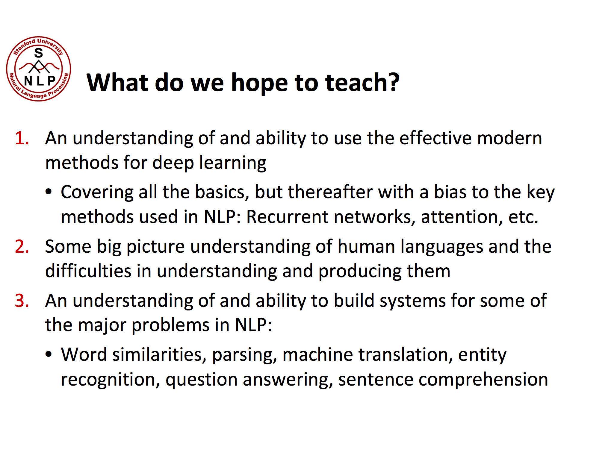 Goals of the Stanford Deep Learning for NLP Course