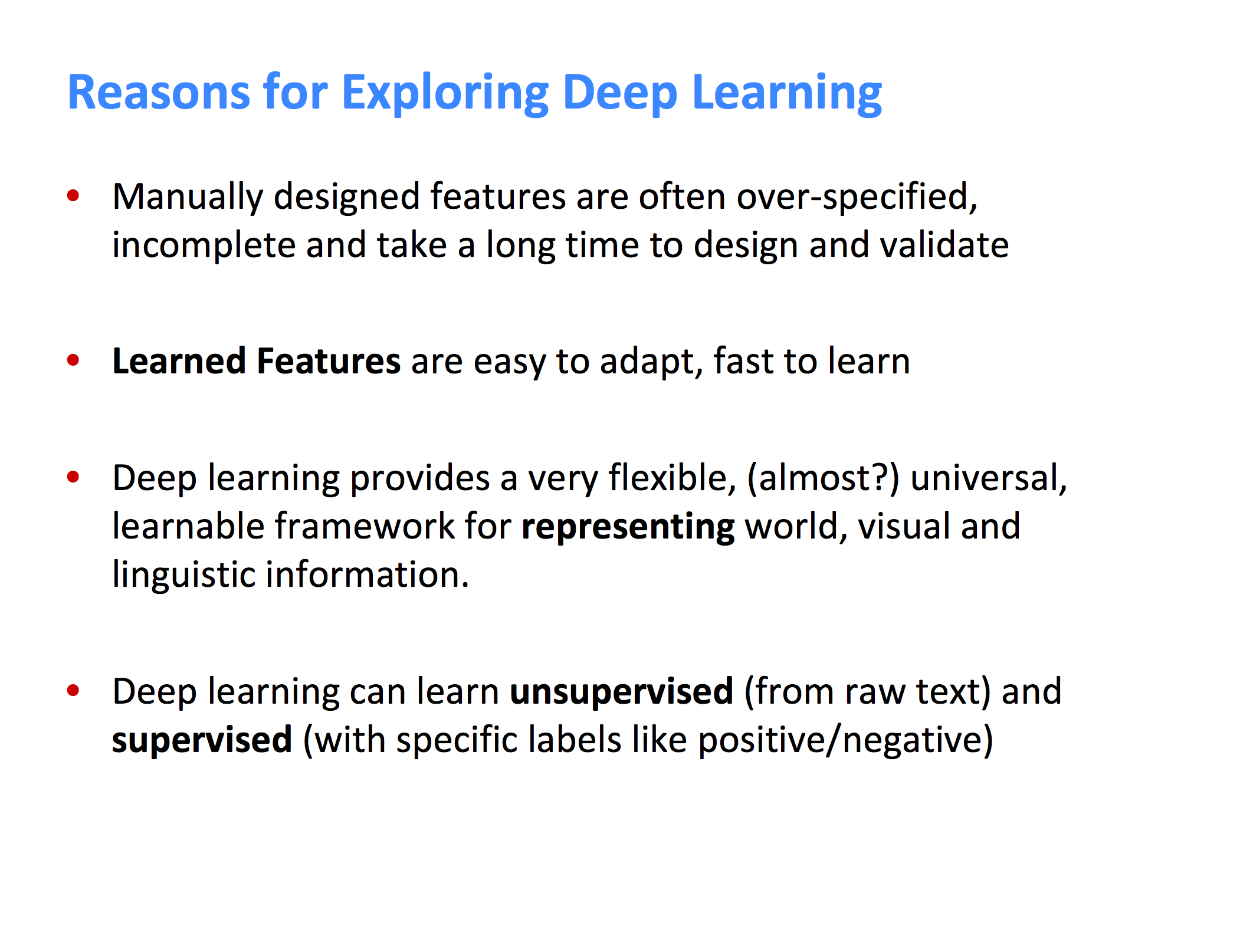 Reasons for Exploring Deep Learning, from the Stanford Deep Learning for NLP course