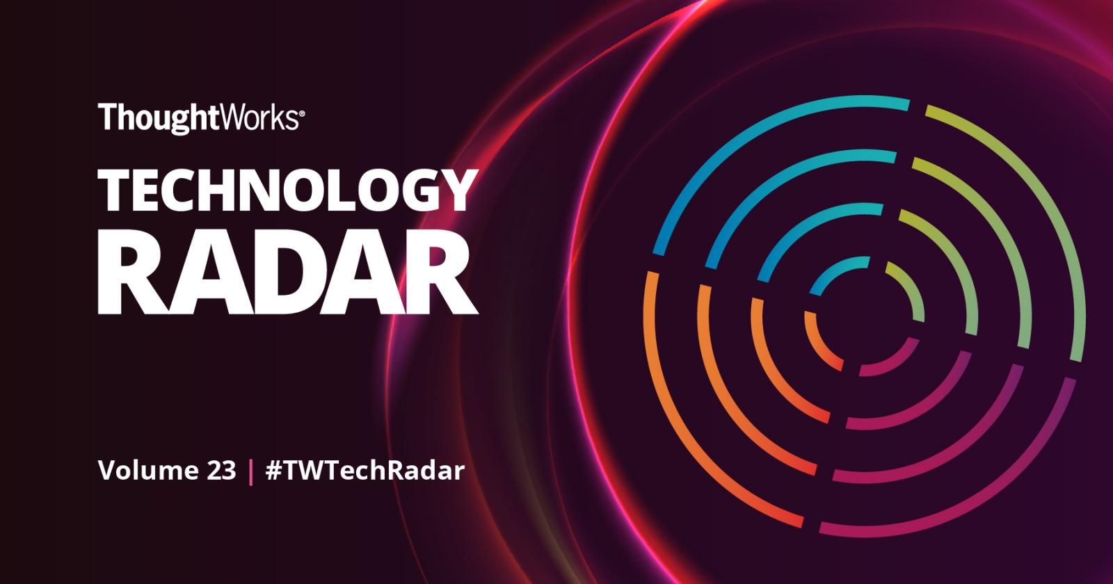 ThoughtWorks Technology Radar v23