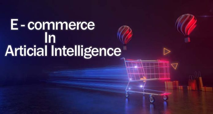 Ecommerce in Artificial Intelligence